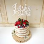 LÁSKA JE SLADKÁ zápich na dort
